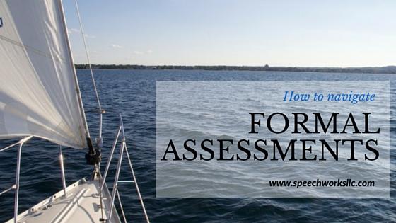 Understanding formal assessments