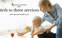 Learn more about birth to three services for your child