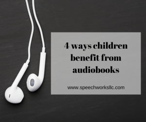 4 ways children benefit from audiobooks