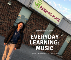 Join speech therapist Jann Fujimoto at Parents Place Waukesha on September 25 for a Everyday Learning: Music workshop