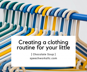 Create a clothing routine
