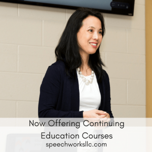 SpeechWorks now offers Continuing Education through The Registry